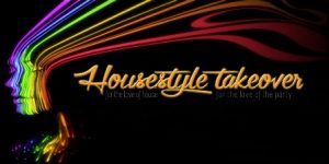 0130 Housestyle Takeover