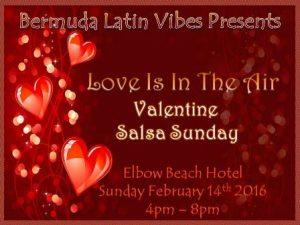 0214 Bermuda Latin Vibes Valentine Salsa