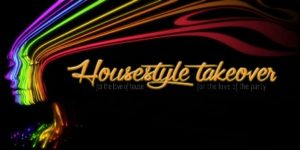 0730 Housestyle Takeover
