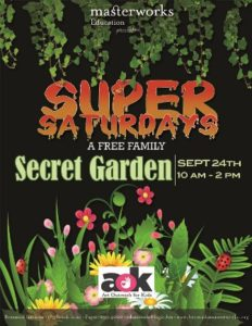 0924 Masterworks Super Saturdays Secret Garden