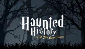 1027-haunted-history-in-ye-olde-ghost-towne